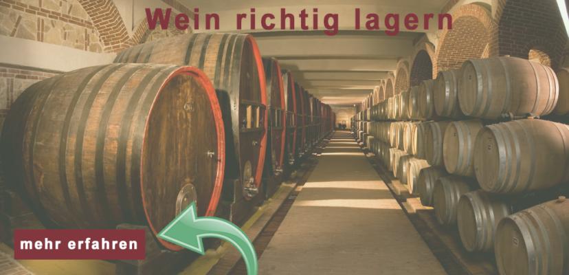 Wie Sie Wein richtig lagern